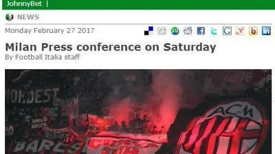 意媒:米兰周六召开新闻发布会 新主届时将公开现身